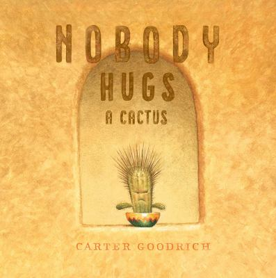 Link to Nobody Hugs a Cactus