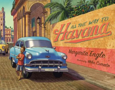 Link to All the Way to Havana