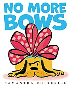 No More Bows by Samantha Cotterill