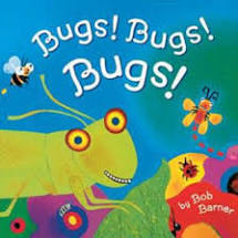 Bugs! Bugs! Bugs! by Bob Barner-- Chronicle Books