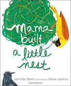 Mama Built a Little Nest by Jennifer Ward - Simon & Schuster