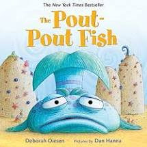 The Pout-Pout Fish by Deborah Diesen-- Macmillan Publishers