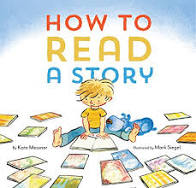 How to Read a Story by Kate Messner - Chronicle