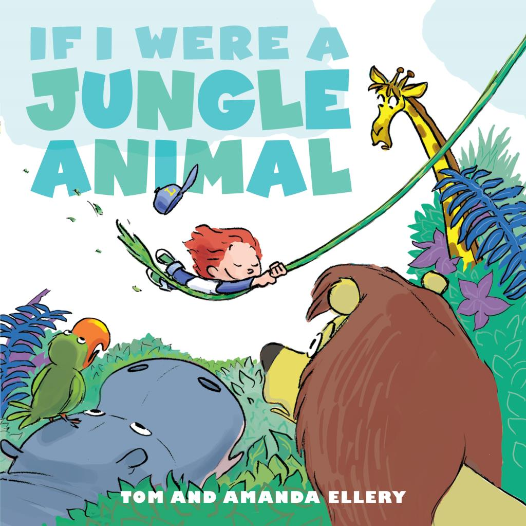 If I Were a Jungle Anmal by Amanda Ellery - Simon and Schuster