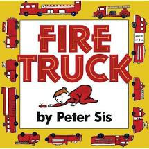 Fire Truck by Peter Sis-- HarperCollins