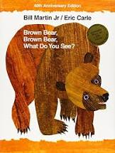 Brown Bear, Brown Bear by Bill Martin Jr. and Eric Carle- Macmillan Children's Publishing Group