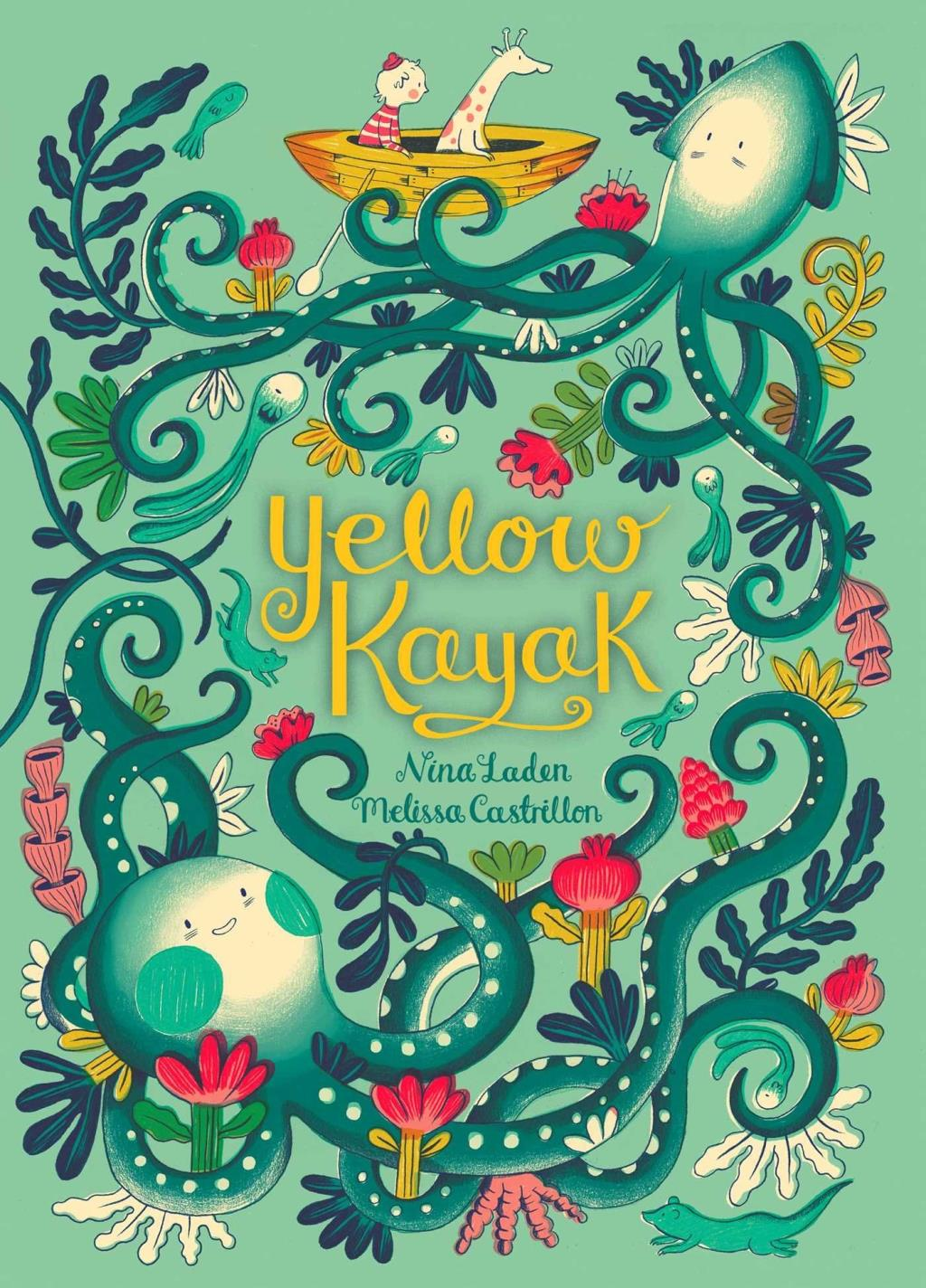 Yellow Kayak by Nina Laden - Simon & Schuster