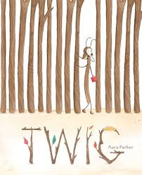 Twig by Aura Parker-- Simon & Schuster