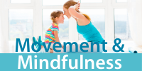 Movement & Mindfulness