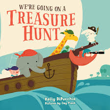 We're Going on a Treasure Hunt by Kelly DiPucchio-- Macmillan Children's Publishing Group