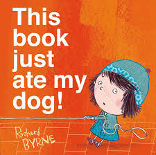 This Book Just Ate My Dog! by Richard Byrne-- MacMillan Children's Publishing Group