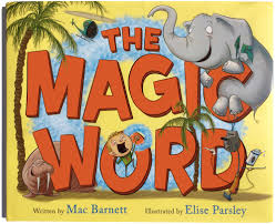 The Magic Word by Mac Barnett - HarperCollins