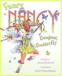 Fancy Nancy- Bonjour, Butterfly by Jane O'Connor - HarperCollins