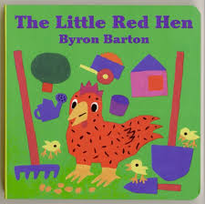 The Little Red Hen by Byron Barton-- HarperCollins