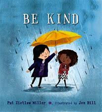 Be Kind by Pat Zietlow Miller - Macmillan