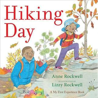 Hiking Day by Anne F. Rockwell - Simon & Schuster
