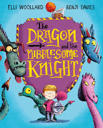 The Dragon and the Nibblesome Knight by Ellie Woollard - Macmillan