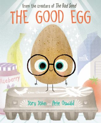 The Good Egg by Jory John -- HarperCollins