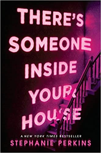 There's Someone Inside Your House Book Cover