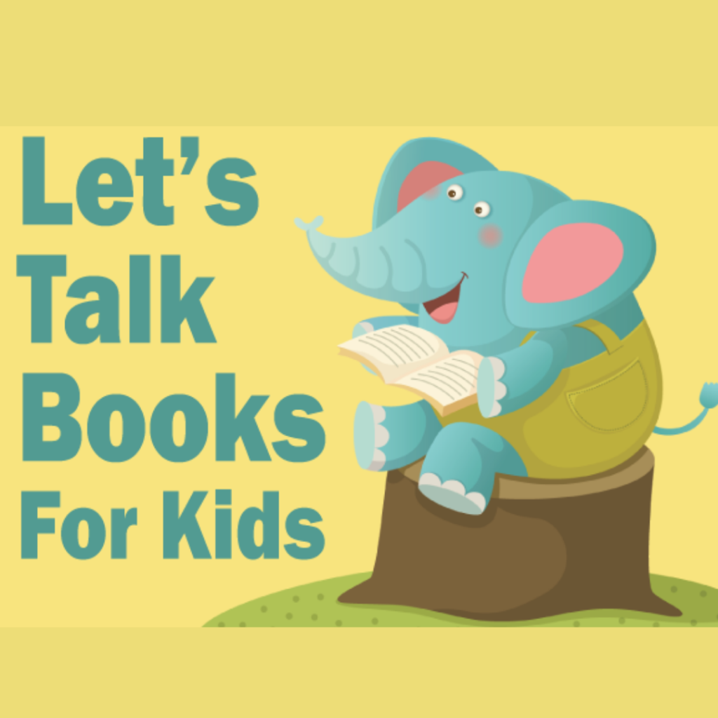 Let's Talk Books for Kids